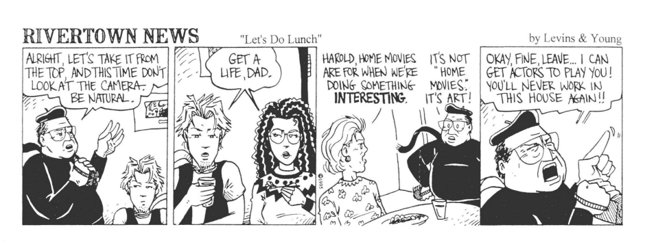 The reason the dad's shirt goes from white in the last strip to black in this one is due to a costume change because he will be playing a part in the next scene. What an auteur! Ahead of his time! It's not because Tim drew these two strips months apart and I just decided to place them consecutively. Nope, not at all. :)